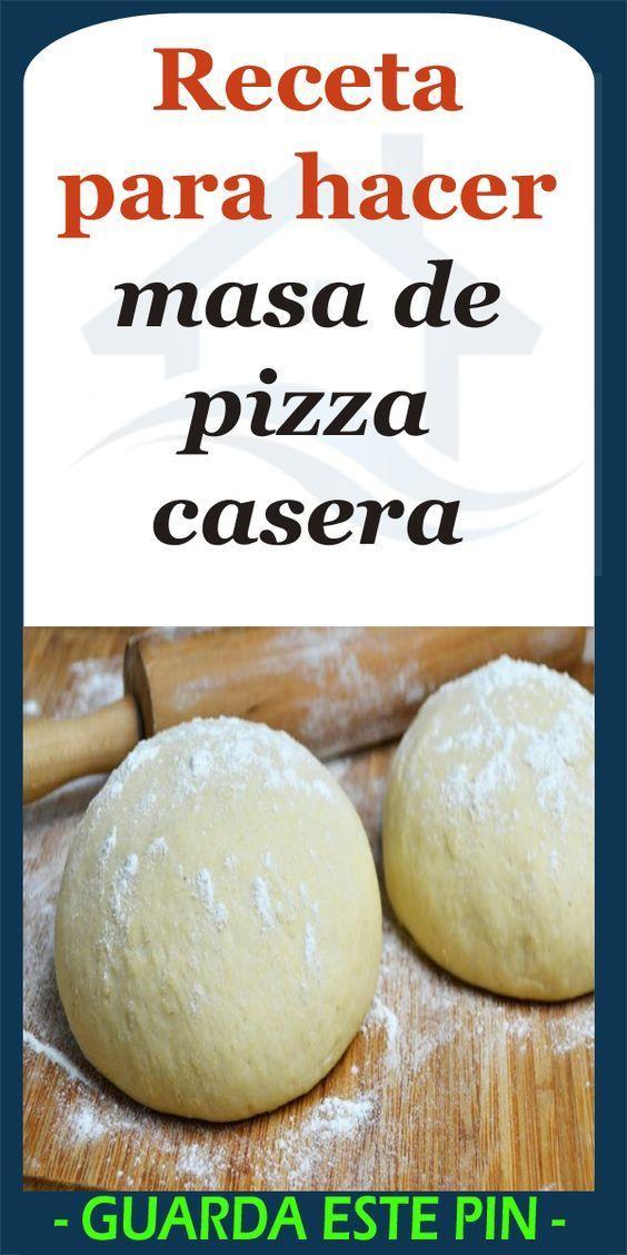 Receta Para Hacer Masa De Pizza Casera Recerta Alimentos Pizza Hogar Cocina Masa De Pizza Casera Pizza Casera Masa Para Pizza