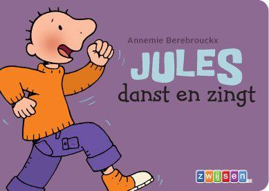 Jules danst en zingt - Annemie Berebrouckx