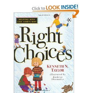 Right Choices (Kenneth Taylor)