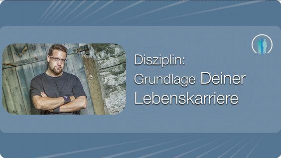 Disziplin: Grundlage Deiner Lebenskarriere