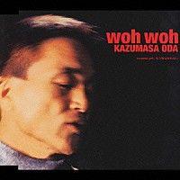 小田和正「woh woh」 | FHCL-5001 | 4988027021009 | Shopping | Billboard JAPAN