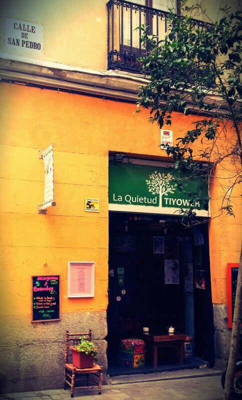 La Quietud Tiyoweh. Calle San Pedro. cerquita de la estación de Atocha