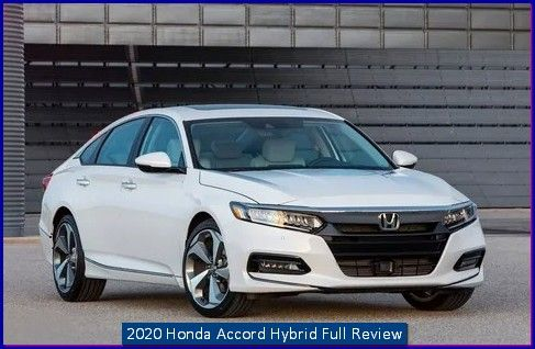 2020 Honda Accord Hybrid Price Review In 2020 Honda Accord 2018 Honda Accord Honda