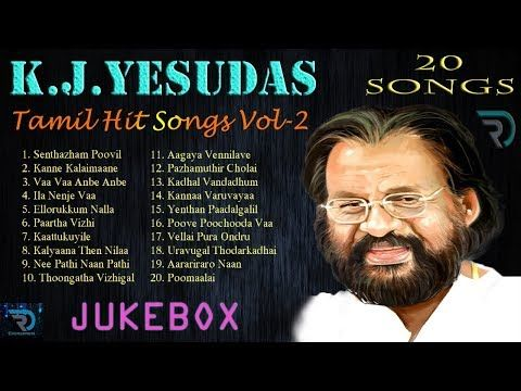 K J Yesudas Vol 2 Jukebox Melody Songs Tamil Hits Tamil Songs Non Stop Youtube Songs Audio Songs Free Download Tamil Video Songs