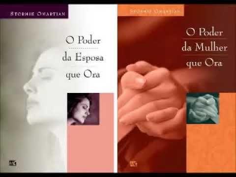 Audio Livro O Poder Da Esposa Que Ora Stormie Omartian