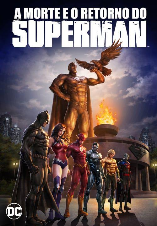 A Morte E O Retorno Do Superman Dublado Com Imagens Superman O