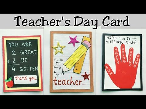 3 Special Card For Teacher S Day Teacher S Day Card Making Ideas