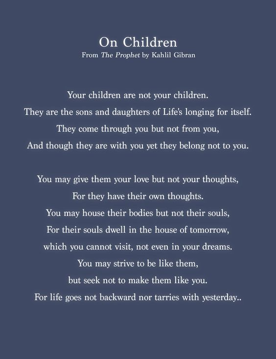 """Excerpt from """"On Children"""" (The Prophet) by Kahlil Gibran, 1923."""