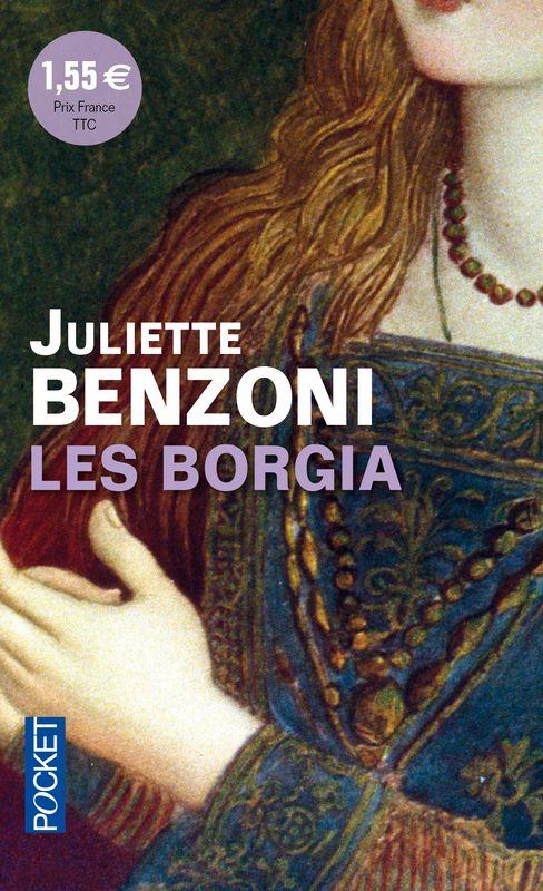 Les Borgia à 1.55 euros - Juliette BENZONI