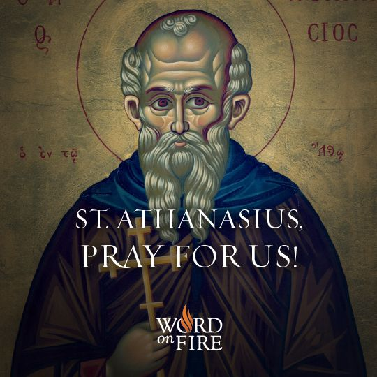 St. Athanasius, pray for us!