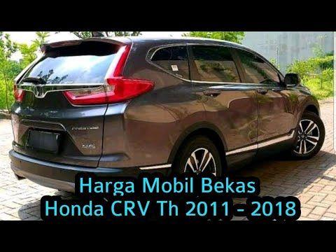 Daftar Harga Mobil Honda Crv With Images Honda Crv Honda Suv Car