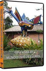 Capa do DVD - Uma visita ao Mundo ovo de Eli Heil