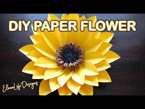 Sunflower Paper Flower Tutorial Big Paper Flower Step By Step