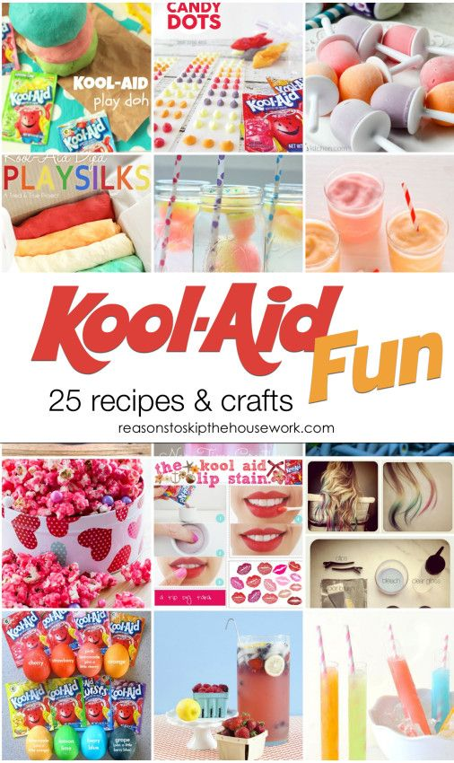 25 Kool Aid Projects  - Recipes and Crafts/ Reasons To Skip The Housework