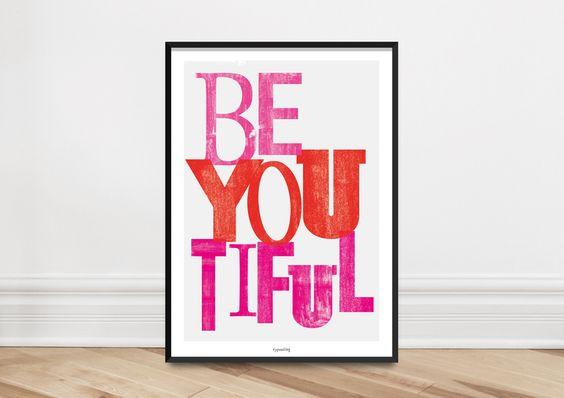 Kunstdruck Poster / beYOUtiful von typealive auf DaWanda.com