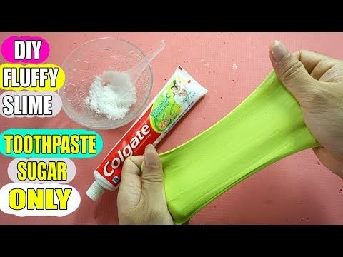 How To Make Slime With Toothpaste Sugar And Water Only Easy Diy