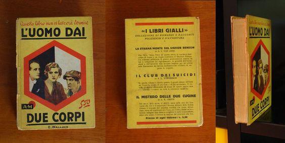 L uomo dai due corpi  Edgar Wallace 1edizione 1929 fantascienza Gialli Mondadori
