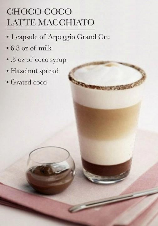 Choco Coco Latte Macchiato The Flavors Of The Arpeggio Grand Cru Are Elevated By Notes Of Chocolate Hazelnut And Coconut I Resep Kopi Kopi Es Resep Minuman