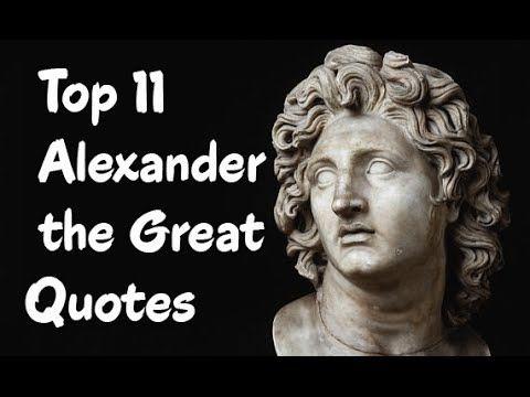 Top 11 Alexander The Great Quotes Alexander Iii Of Macedon