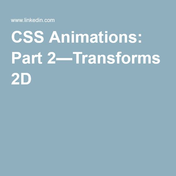 CSS Animations: Part 2—Transforms 2D