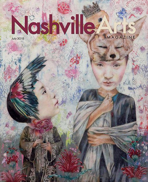 Nashville Arts Magazine - July 2015 Cover by Lori Field
