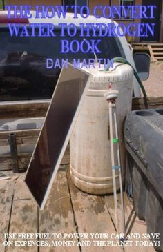 Nice How to Build Solar Hydrogen Generator (How to Kill your Debt with Free Renewable Energy, Fuels