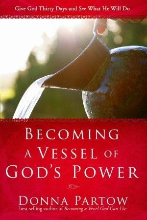 Becoming a Vessel of God's Power: Give God Thirty Days and See What He Will Do...want to get this one