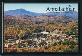 Appalachian State University in Boone, NC.  Go Mountaineers!