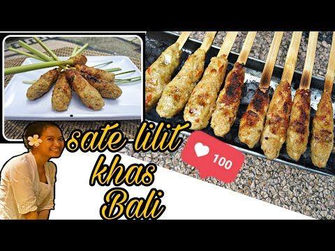 Resep Sate Lilit Ayam Khas Bali Balinese Satay Lilit Recipe Youtube Resep Makanan Resep Makanan Enak