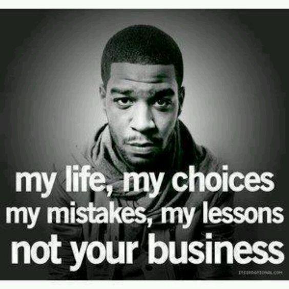 Kid Cudi, wise man.