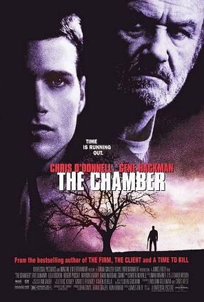 The Chamber - James Foley (1996).