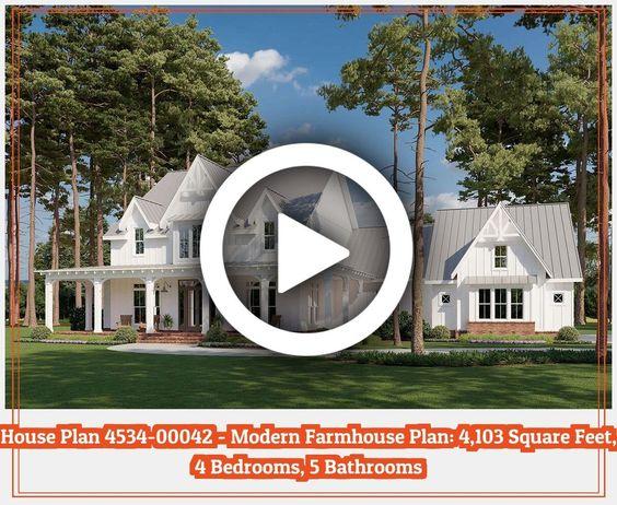 House Plan 4534 00042 Modern Farmhouse Plan 4103 Square Feet 4 Bedrooms 5 Bathrooms In 2020 Modern Farmhouse Plans Farmhouse Plans Porch House Plans