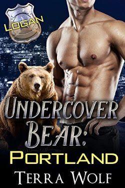 Undercover Bear Portland Logan (Secret Baby Paranormal Bear Shifter Romance)