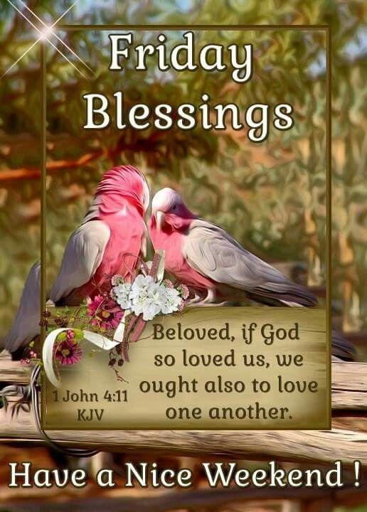 1 John 4:11 KJV Friday Blessings!