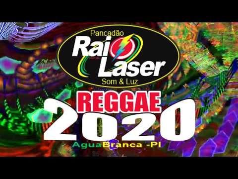 Reggae 2020 Ta No Play List Do Pancadao Raio Laser Agua Branca