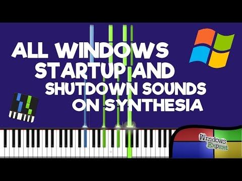 All Windows Startup And Shutdown Sounds On Synthesia Youtube