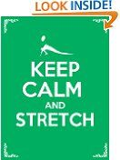 Free Kindle Books - Science - SCIENCE - FREE - Keep Calm and Stretch: 44 Stretching Exercises To Increase Flexibility, Relieve Pain, Prevent Injury, And Stay Young!