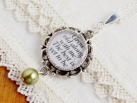 Grow Old With Me Necklace  Anniversary Gift / by CiarraiStudios, $28.00