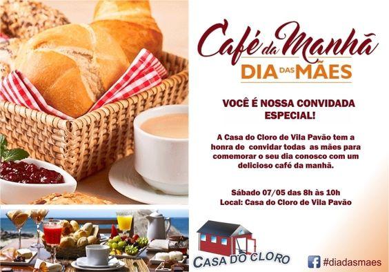 Café da Manhã.. Especial Dia das Mães em Vila Pavão Compartilhe.... by casadocloro