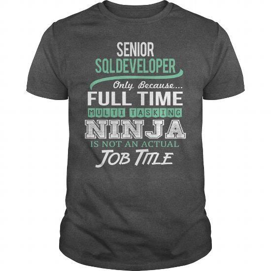 Awesome Tee For Senior Sql Developer T Shirts, Hoodies, Sweatshirts. GET ONE ==> https://www.sunfrog.com/LifeStyle/Awesome-Tee-For-Senior-Sql-Developer-145879001-Dark-Grey-Guys.html?41382