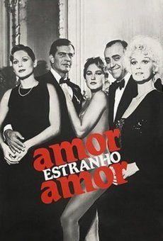 Amor Estranho Amor Filmes Online Filmes De Amor Assistir Filme Gratuito Filmes Gratuitos