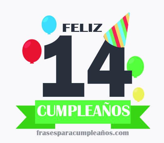 Felicitaciones De Cumpleanos 14 Anos Catorceanos Frases De