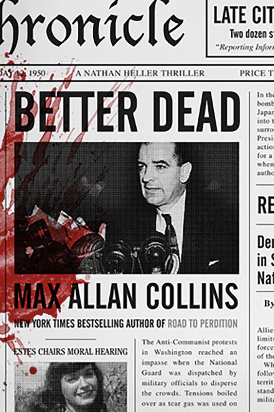 Better Dead (Nathan Heller #20) - Max Allan Collins