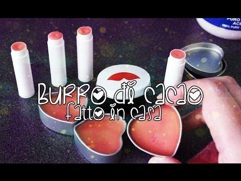 DIY BURRO DI CACAO ♥ Balsamo Labbra fatto in casa! - YouTube