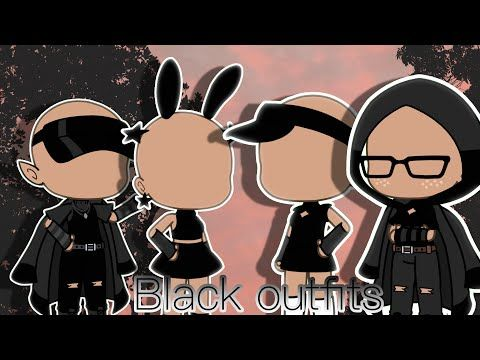 Black Outfit Ideas Gacha Life Youtube In 2020 Bad Girl Outfits Club Outfits Character Outfits
