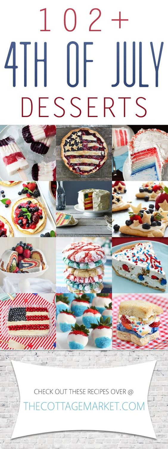 102+ 4th of July Desserts - The Cottage Market