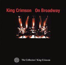 King Crimson on Broadway
