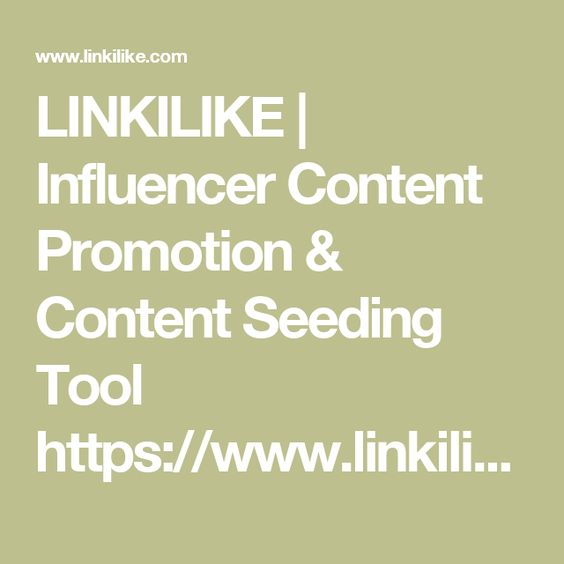 LINKILIKE | Influencer Content Promotion & Content Seeding Tool https://www.linkilike.com/geld-verdienen-internet/1427561443