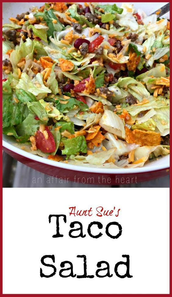 An Affair from the Heart | Taco Salad -- This taco salad is famous in ...