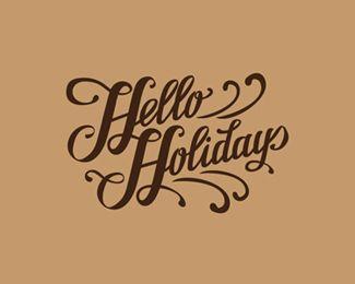 Hello Christmas Holiday!